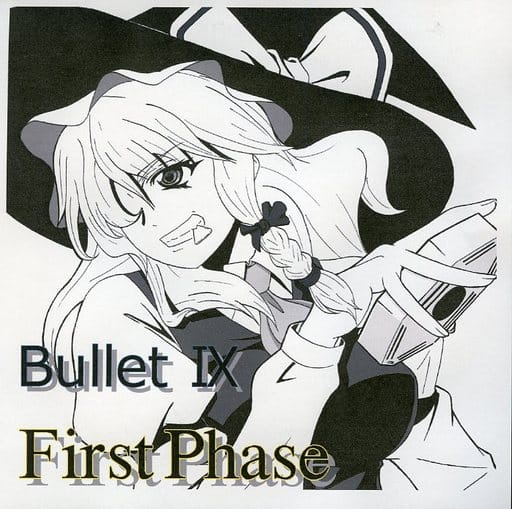 First Phase / Bullet IX