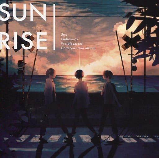 SUNRISE[通常盤] / ウォルピスカーター×Sou×いすぼくろ