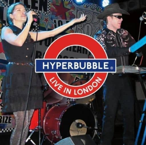HYPERBUBBLE / LIVE IN LONDON[輸入盤]