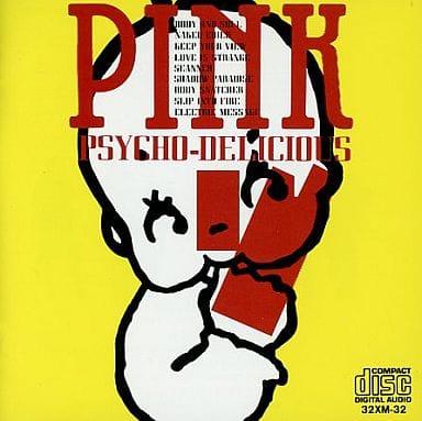 PINK / PSYCHO DELICIOUS