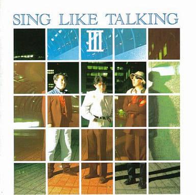 SING LIKE TALKING / III