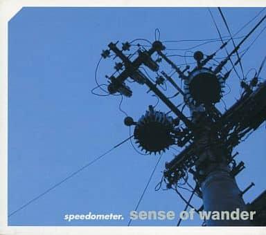 speedometer./sense of wander