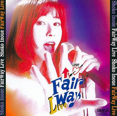 井上昌己 / Fair Way Live