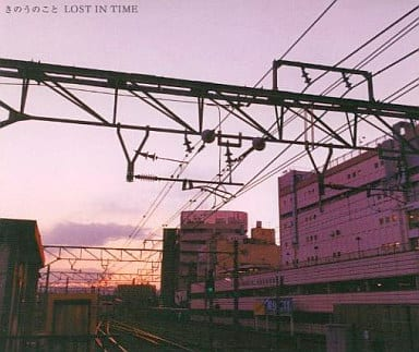 LOST IN TIME /きのうのこと