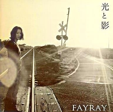 Fayray / 光と影