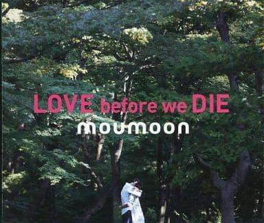 moumoon / LOVE BEFORE WE DIE [月面基地限定パッケージ仕様]