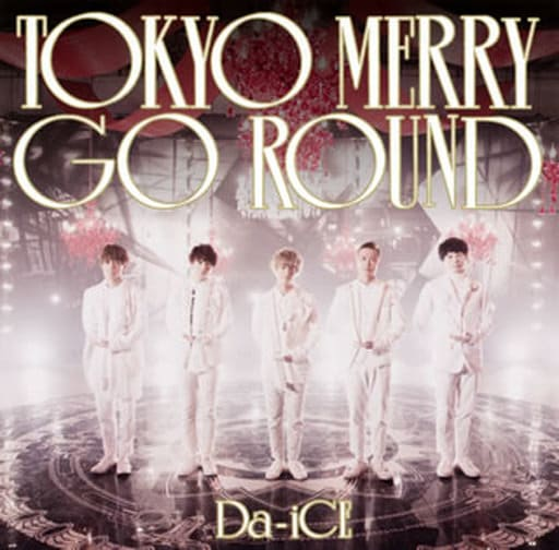 Da-iCE / TOKYO MERRY GO ROUND[DVD付初回限定盤A]