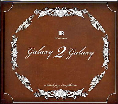 Galaxy 2 Galaxy / A Hi-Tech Jazz Compilation