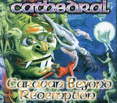 カテドラル / キャラバン・ビヨンド・レディンプション(廃盤)