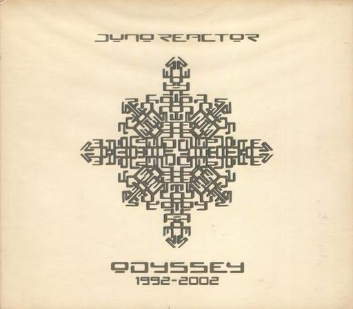 ジュノ・リアクター/オデッシー 1992-2002