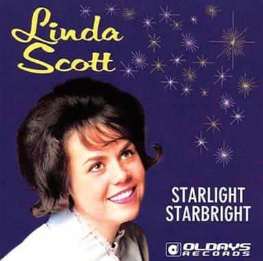 リンダ・スコット / スターライト、スターブライト