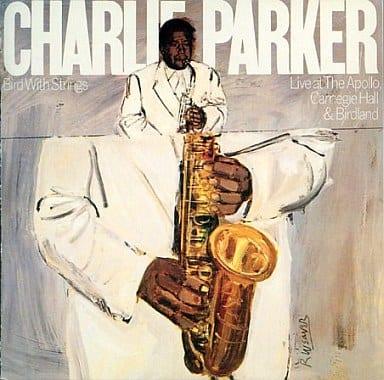 チャーリー・パーカー / バード・ウィズ・ストリングス(廃盤)