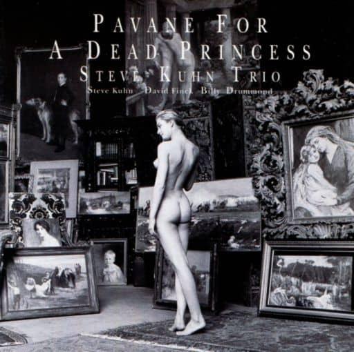 スティーブ・キューン・トリオ / 亡き王女のためのパヴァーヌ
