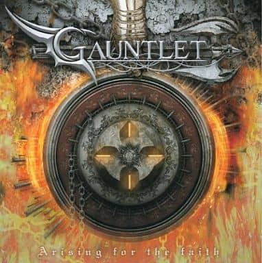 GAUNTLET / Arising for the faith