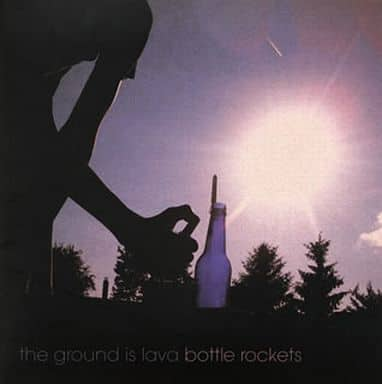 ランクB) The Ground Is Lava / Bottle Rockets