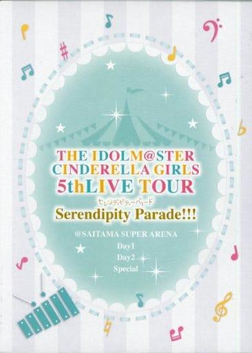 THE IDOLM@STER CINDERELLA GIRLS 5thLIVE TOUR Serendipity Parade!!!@SAITAMA SUPER ARENA [初回限定生産]