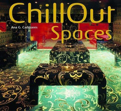 <<洋書>> CD付)Chillout Spaces / Ana G. Canizares