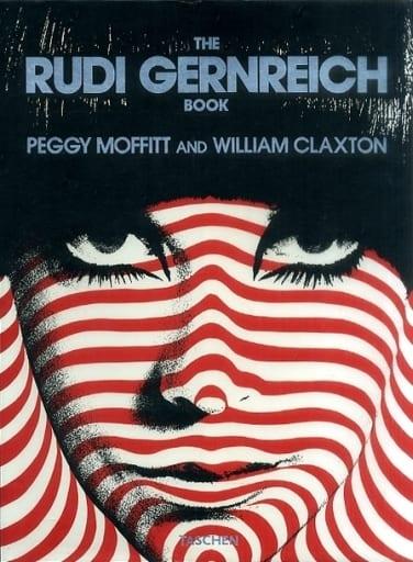 <<洋書>> The Rudi Gernreich Book / Peggy Moffitt