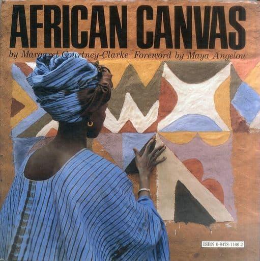 <<洋書>> African Canvas: The Art of West African Women