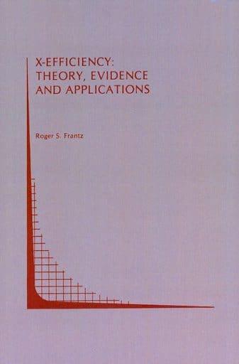 <<洋書>> X-Efficiency: Theory. Evidence and Applications
