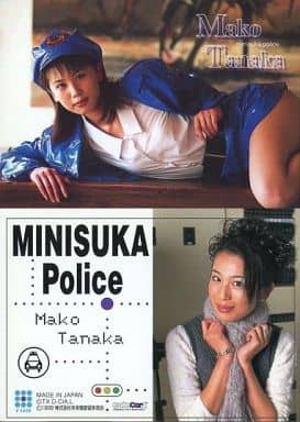 149 : 田中真子/レギュラーカード/出動 ! ミニスカポリス COLLECTION CARDS