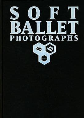 付録付)ソフトバレエ写真集 SOFT BALLET PHOTOGRAPHS