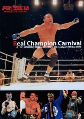 <<パンフレット(スポーツ)>> パンフ)Real Champion Carnival PRIDE.16