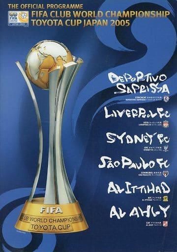 <<パンフレット(スポーツ)>> パンフ)FIFA CLUB WORLD CHAMPIONSHIP TOYOTA CUP JAPAN 2005