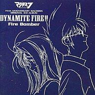 Fire Bomber / DYNAMITE FIRE!!