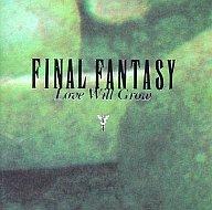 FINAL FANTASY ヴォーカルコレクション2 Love Will Grow