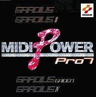 ミディ パワー プロ7 ~グラディウス~