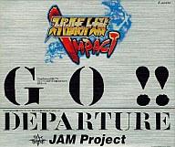 GO!!/Departure/JAMProject