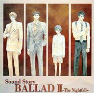 sound story BALLAD 2 ~The Nightfall~