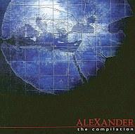 Alexander The Compilation