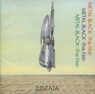 メタルブラック-The First- / ZUNTATA
