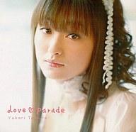 田村ゆかり/Love parade