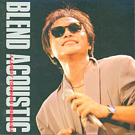 西村智博 / BLEND ACOUSTIC A LIVE BY TOMOHIRO NISHIMURA