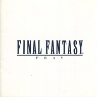 FINAL FANTASY Vocal Collections I -祈り-