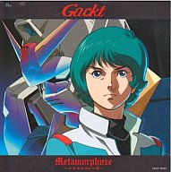 Gackt/Metamorphoze~メタモルフォーゼ~[DVD付限定盤] 映画「機動戦士Zガンダム-星を継ぐ者-」オープニング・テーマ