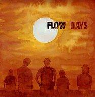 FLOW/DAYS アニメ「交響詩篇エウレカセブン」オープニング・テーマ