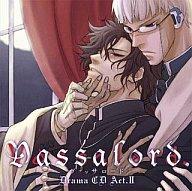ドラマCD Vassalord. Act.2