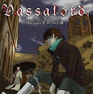 ドラマCD「Vassalord.」 Act.3