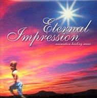 Eternal Jmpression -animation healing music-