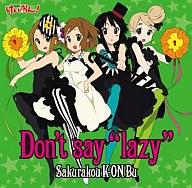 """桜高軽音部/Don't say """"lazy"""" [初回限定生産] TVアニメ「けいおん!」ED"""