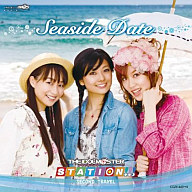THE IDOLM@STER STATION!!! SECOND TRAVEL ~Seaside Date~[DVD付]