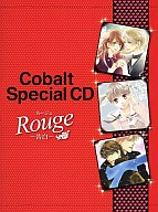 Cobalt Special CD?ルージュ -告白-