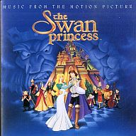 THE SWAN PRINCESS:Music From The Motion Picture[輸入盤]