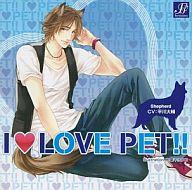 ドラマCD I LOVE PET!!(アイラブペット) vol.7 シェパード 壮介