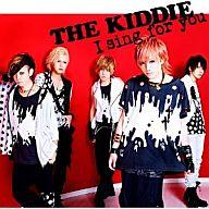 THE KIDDIE / I sing for you[DVD付限定盤 Type-B] PSP「キミカレ ~新学期~」主題歌