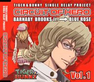 「TIGER & BUNNY」-SINGLE RELAY PROJECT 「CIRCUIT OF HERO」 Vol.1